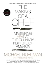 The Making of a Chef: Mastering Heat at the Culinary Institute of America Paperback