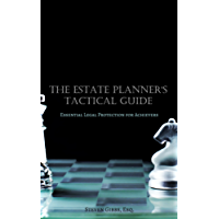The Estate Planner's Tactical Guide: Essential Legal Protection for Achievers