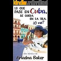 Lo que pase en Cuba, se queda en la isla. ¿O no?