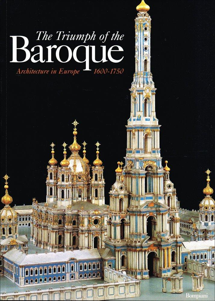The triumph of the Baroque (Cataloghi d'arte Bompiani)