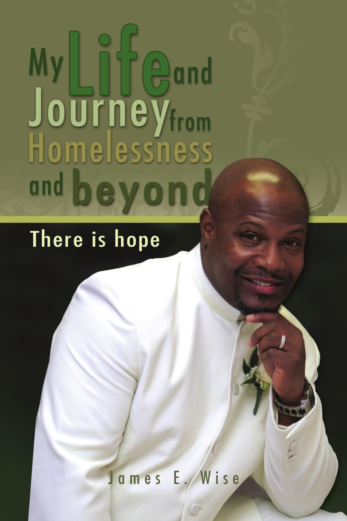 Download My Life and Journey from Homelessness and beyond: There is hope pdf