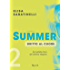 Summer - 2. Dritto al cuore: Un'estate fino all'ultimo respiro (Summer (versione italiana))