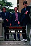 This Day In Music's Guide To The Jam (This Day In Music Guide)