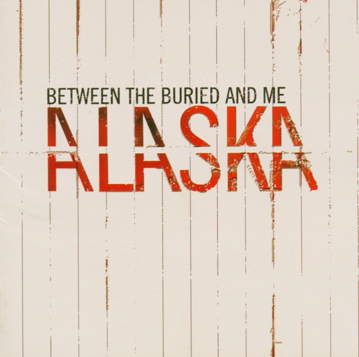 Between The Buried And Me - Alaska - Amazon.com Music