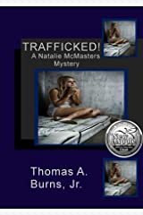 Trafficked!: A Natalie McMasters Mystery Kindle Edition