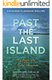 Past the Last Island- Revised Edition: A Misfits and Heroes Adventure