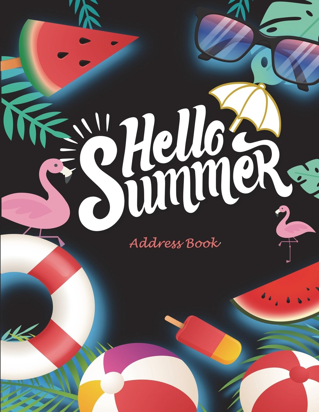 """Hello Summer: Address Book: Address Book with Tabs Book large print 8.5"""" x 11"""" Organizer & Address Book for Phone Numbers, Email Contact, Birthdays & Alphabetical Organizer Journal Notebook pdf epub"""