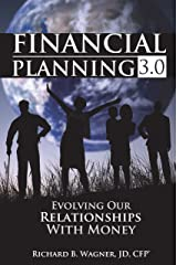 Financial Planning 3.0: Evolving Our Relationships with Money (English Edition) eBook Kindle