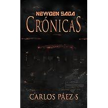 Newgen saga, Cronicas: Antología de ciencia ficcion (Spanish Edition) Feb 25, 2017
