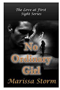 No Ordinary Girl (Love at First Sight Book 1)