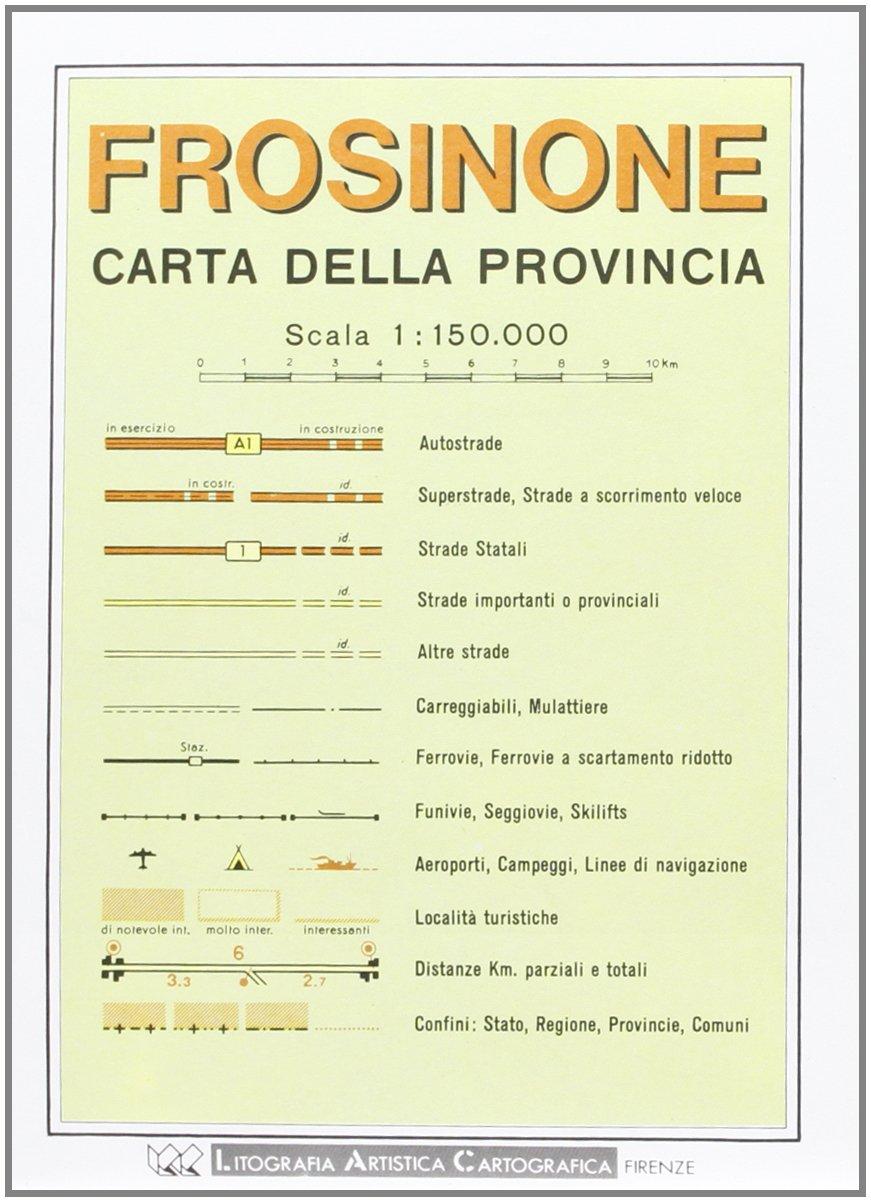 Frosinone Italy Map.Frosinone Provincial Road Map 1 150 000 Italian Edition
