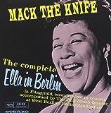 Mack the Knife: The Complete Ella in Berlin