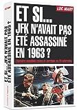 Et si... JFK n'avait pas été assassiné en 1963 ?