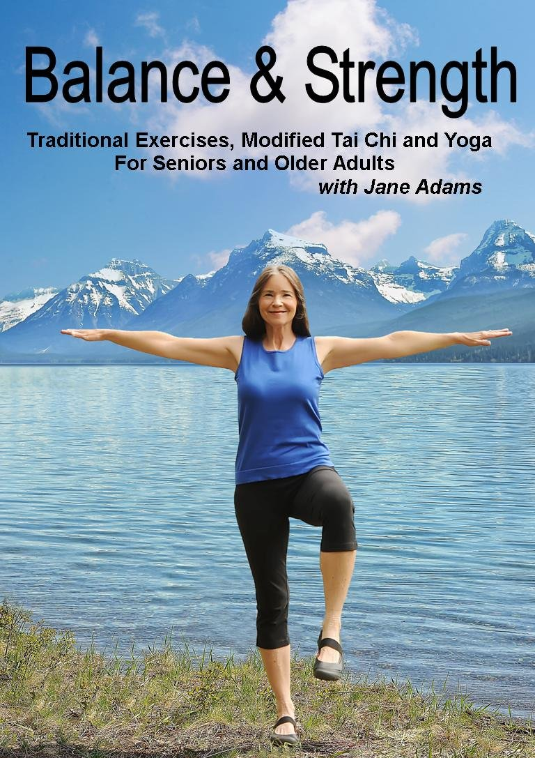 Balance & Strength Exercises for Seniors: 9 Practices, with Traditional Exercises, and Modified Tai Chi, Yoga & Dance Based Movements. by White Cliff Productions