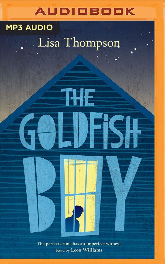Read Online The Goldfish Boy pdf epub