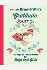 My First Draw and Write Gratitude Journal 60 Days of Thankfulness for Boys and Girls: Sweet Ladybug design is perfect for beginning writers Paperback
