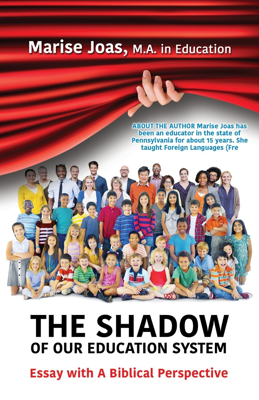 the shadow of our education system marise joas m a in education the shadow of our education system marise joas m a in education 9781498443463 com books