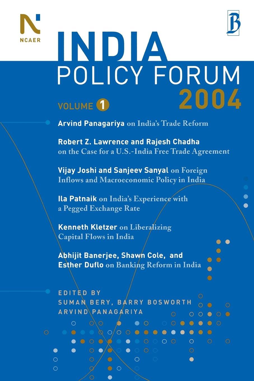 The India Policy Forum 2004: Volume 1 PDF