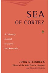 Sea of Cortez: A Leisurely Journal of Travel and Research Kindle Edition