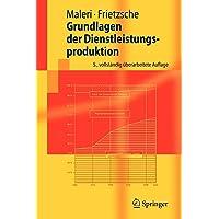 Grundlagen der Dienstleistungsproduktion (Springer-Lehrbuch) (German Edition)