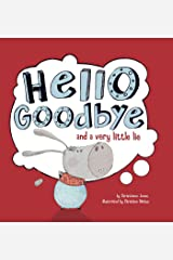 Hello, Goodbye, and a Very Little Lie (Little Boost) Kindle Edition