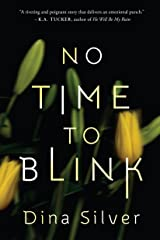 No Time To Blink Kindle Edition