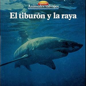 El tiburón y la raya (Spanish Edition)