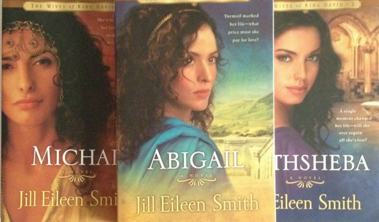The Wives of King David (Michal, Abigail & Bathsheba): Jill Eileen ...