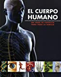 El Cuerpo Humano (Family Reference) (Spanish Edition)