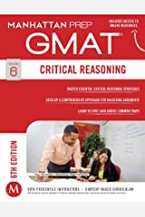 GMAT Critical Reasoning (Manhattan Prep GMAT Strategy Guides Book 6) Kindle Edition