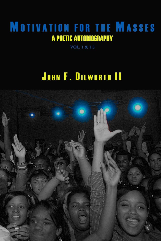 Read Online Motivation for the Masses: A Poetic Autobiography, vol. 1 & 1.5 (Volume 1) pdf