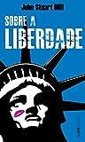 Sobre a Liberdade - Coleção L&PM Pocket