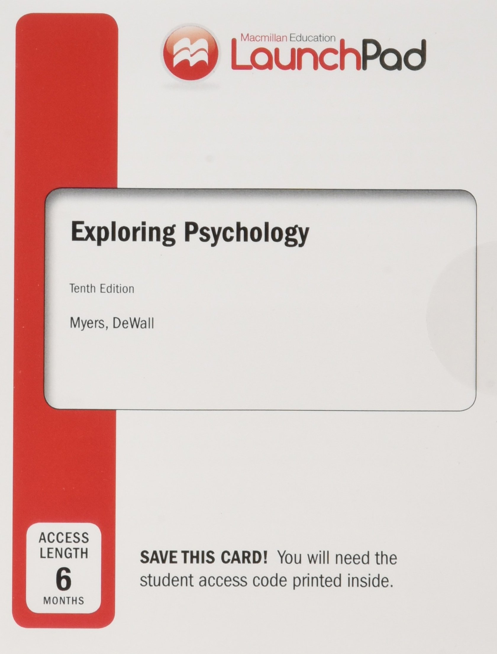 Bundle: Loose-leaf Version for Exploring Psychology 10e & LaunchPad for Myers' Exploring Psychology 10e (Six Month Access)