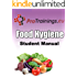 Food Hygiene and Food Safety Student Manual: Learn good food hygiene practice