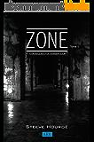 ZONE: Chroniques d'un dernier jour Tome 1