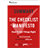 Summary of 'The Checklist Manifesto' by Atul Gawande. (2 Summaries in 1: In-Depth Summary and Bonus 2-Page PDF.)