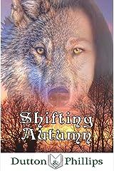 Shifting Autumn Paperback