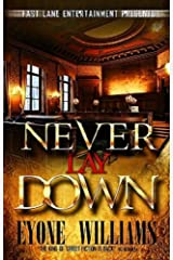 Never Lay Down (Fast Lane Ent) Kindle Edition