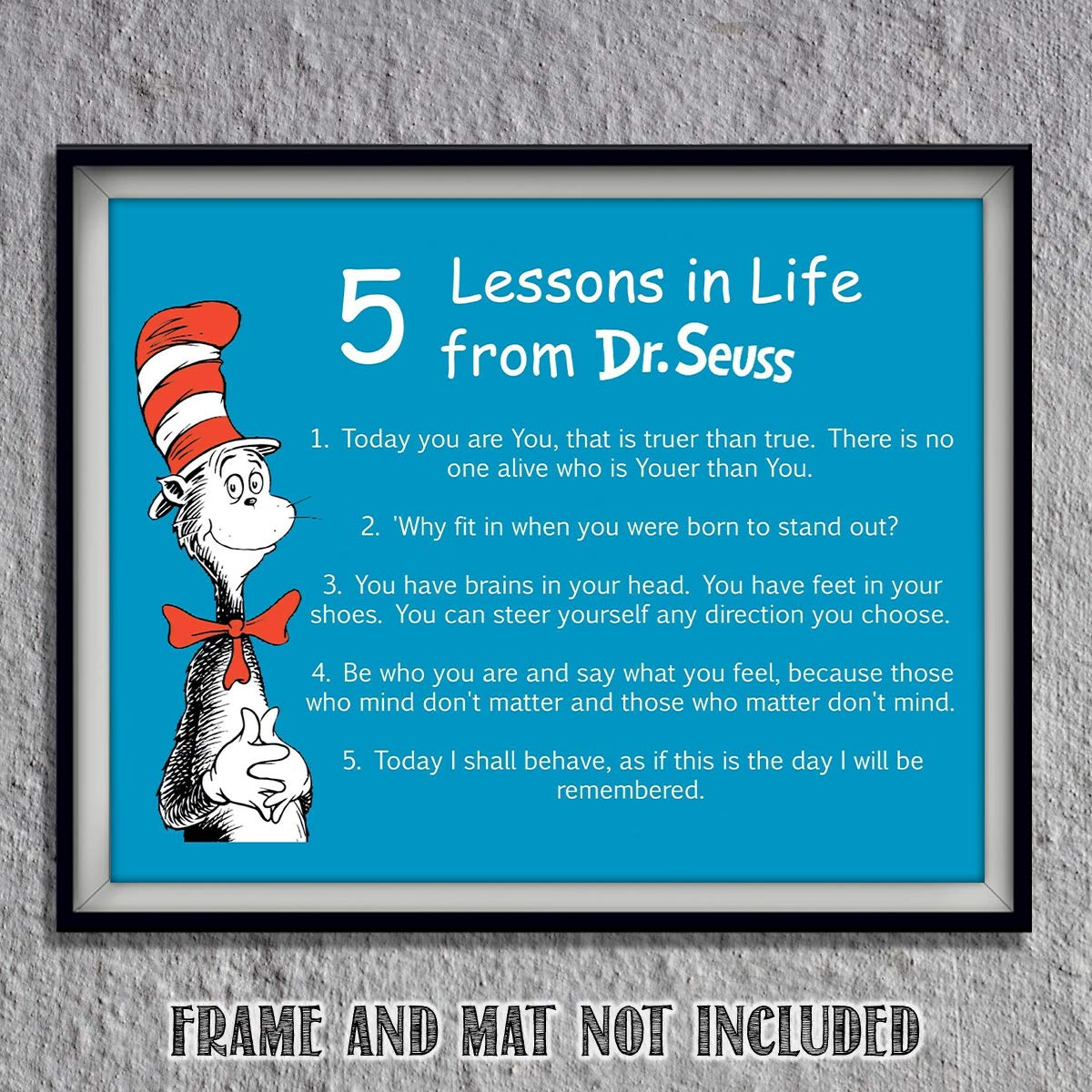"""Dr. Seuss Quotes Wall Art Sign- """"5 Lessons in Life""""- 8 x 10"""" Art Wall Print- Ready to Frame. Funny Home, Office & Class Décor. Designed for Kids, Applies To All. Makes an Amusing Conversation Starter."""
