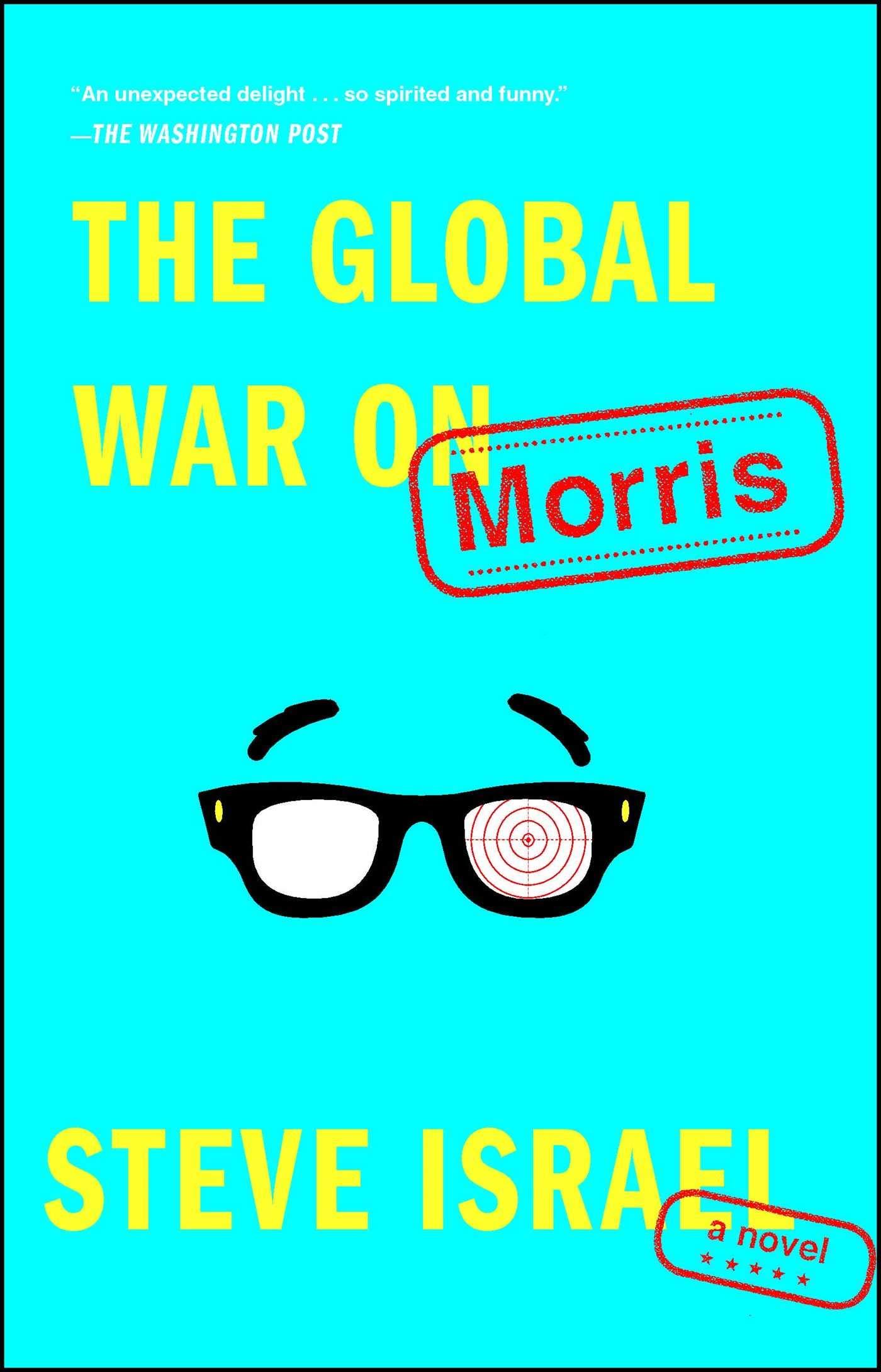 The Global War on Morris: Amazon.es: Israel, Steve: Libros en ...