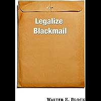 Legalize Blackmail