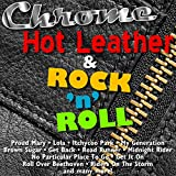 Chrome, Hot Leather & Rock'n'Roll