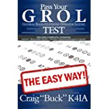 Pass Your GROL General Radiotelephone Operator License Test - The Easy Way: Elements 1 & 3 (EasyWayHamBooks)