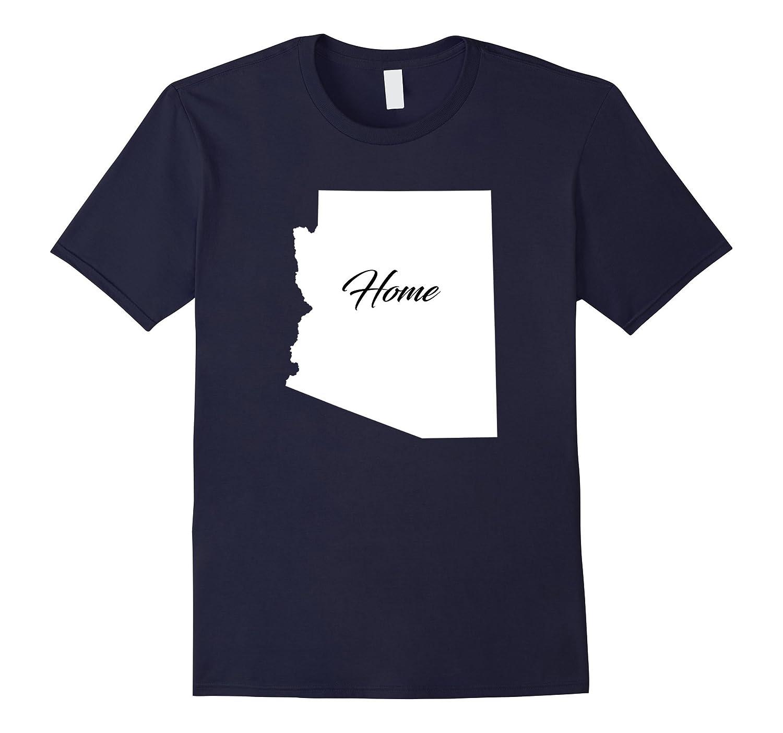 Arizona Is My Home T-Shirt - I Love Arizona Shirt Gift-FL