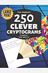 Fun Puzzlers 250 Clever Cryptograms Puzzles for Adults: Large Print (Fun Puzzlers Cryptograms Books for Adults) Paperback