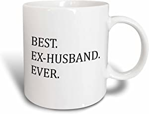3dRose mug_151495_1 Best Ex-Husband Ever Funny Gifts for Your Ex Good Term Exes Humorous Humor Fun Ceramic Mug, 11-Ounce
