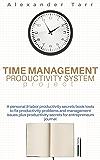 Time Management Productivity System Project: A personal & labor productivity secrets book tools to fix productivity problems and management issues plus productivity secrets for entrepreneurs journal