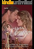 Luta Comigo (With me in Seattle Livro 2)