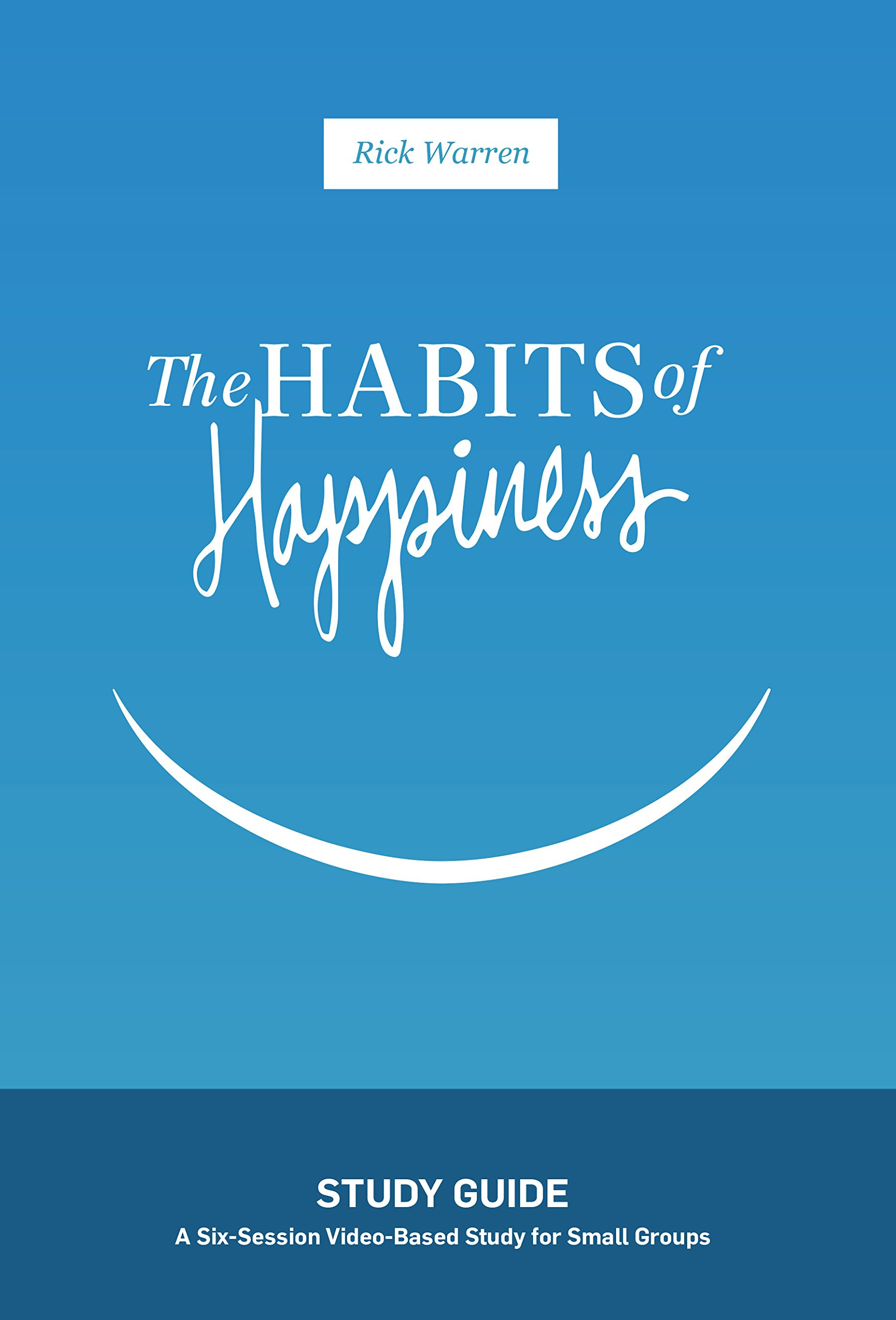 Habits Happiness Study Guide