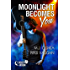 Moonlight Becomes You (Lucky Moon Book 1)